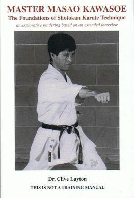 Master Masao Kawasoe and the Foundations of Shotokan Karate Technique