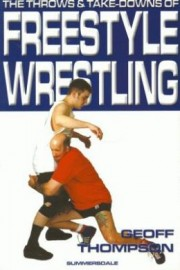 THE THROWS AND TAKE DOWNS OF FREE STYLE WRESTLING