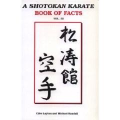 A SHOTOKAN KARATE BOOK OF FACTS.VOL 3