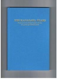 KANAZAWA YEARS ( HARDBACK )