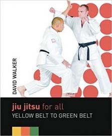 JIU JITSU FOR ALL YELLOW BELT TO GREEN