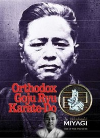 ORTHODOX GOJU RYU KARATE-DO:LIMITED EDITION WITH DVD'S
