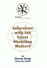 INTERVIEWS WITH THE GREAT SHOTOKAN MASTERS