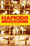 HAPKIDO:THE INTERGRATED FIGHTING ART
