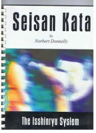 SEISAN KATA.  ( RING BINDER ) THE ISSHINRYU SYSTEM