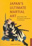 JAPANS ULTIMATE MARTIAL ART (JUJITSU BEFORE 1882)