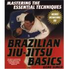 MASTERING THE ESSENTIAL TECHNIQUES BRAZILIAN JIU-JITSU BASICS WITH INSTRUC DVD
