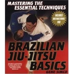 MASTERING THE ESSENTIAL TECHNIQUES BRAZILIAN JIU-JITSU BASICS WITH INSTRUC DVD