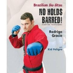 BRAZILIAN JIU-JITSU NO HOLDS BARRED FIGHTING TECHNIQUES