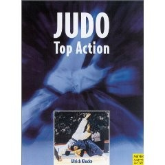 JUDO TOP ACTION ( HARDBACK ) TECHNIQUES FROM CHAMPIONSHIPS AND OLYMPICS
