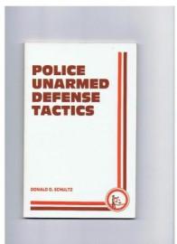 POLICE UNARMED DEFENSE TACTICS