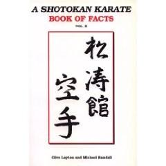 A SHOTOKAN KARATE BOOK OF FACTS. VOL 2