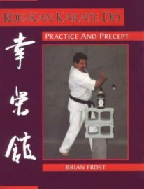 KOEI-KAN KARATE-DO.PRACTICE AND PRECEPT