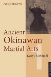 ANCIENT OKINAWAN MARTIAL ARTS.VOL 1