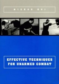 EFFECTIVE TECHNIQUES FOR UNARMED COMBAT