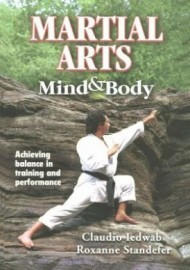 MARTIAL ARTS:MIND AND BODY
