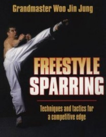 FREESTYLE SPARRING:TECHNIQUES AND TACTICS FOR A COMPETITIVE EDGE