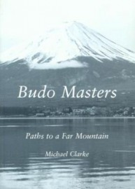 BUDO MASTERS:PATHS TO A FAR MOUNTAIN