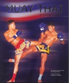 MUAY THAI . A LIVING LEGACY