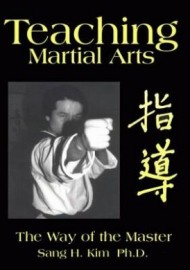 TEACHING MARTIAL ARTS:THE WAY OF THE MASTER