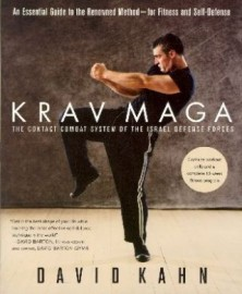 KRAVMAGA:THE CONTACT COMBAT SYSTEM OF THE ISRAEL DEFENSE FORCES