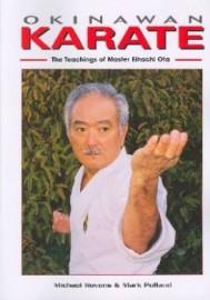 OKINAWAN KARATE:THE TEACHINGS OF MASTEREIHACHI OTA