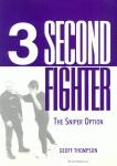 3 SECOND FIGHTER.SNIPER OPTION