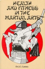 HEALTH AND FITNESS IN THE MARTIAL ARTS