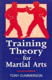 TRAINING THEORY FOR THE MARTIAL ARTS