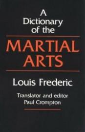 A DICTIONARY OF MARTIAL ARTS