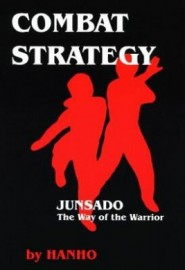 COMBAT STRATEGY.  JUNSADO The way of the warrior.