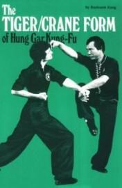 TIGER/CRANE FORM OF HUNG GAR KUNG-FU