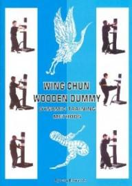 WING CHUN WOODEN DUMMY DYNAMIC TRAINING METHODS