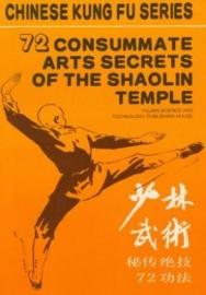 72 CONSUMMATE ARTS SECRETS OF SHAOLIN TEMPLE