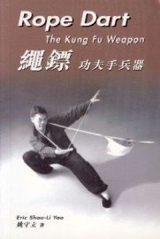 ROPE DART: THE KUNG FU WEAPON