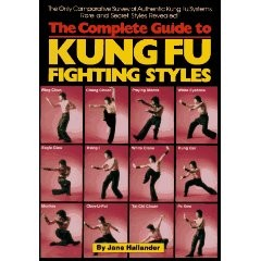 COMPLETE GUIDE TO KUNG-FU FIGHTING STYLES
