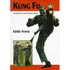 KUNG FU: MARTIAL ART AND COMBAT SPORT