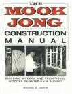THE MOOK JONG CONSTRUCTION MANUAL