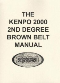 THE KENPO 2000 2nd DEGREE BROWN BELT MANUAL