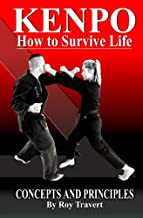 KENPO How to Survive Life