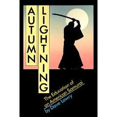 AUTUMN LIGHTNING.  EDUCATION OF AN AMERICAN SAMURAI