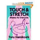 TOUCHN AND STRETCH: SHIATSU FOR EVERYONE
