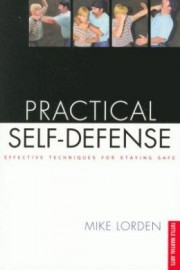 PRACTICAL SELF-DEFENSE:EFFECTIVE TECHNIQUES FOR STAYING SAFE
