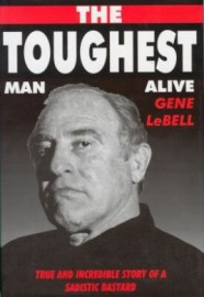 THE TOUGHEST MAN ALIVE.TRUE/ INCREDIBLE STORY OF THE HARDEST MAN IN WORLD