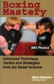BOXING MASTERY:ADVANCED TECH' STACTICS AND STRATEGIES FROM SWEET SCIENCE