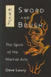 SWORD AND BRUSH.  Spirit of Martial Arts