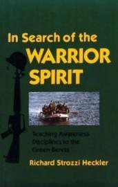 IN SEARCH OF WARRIOR SPIRIT