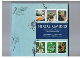 HERBAL REMEDIES. INTRO TO HERBS AND THEIR THERAPEUTIC USES