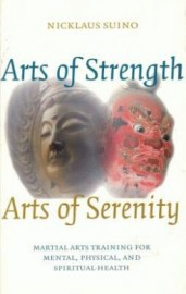 ARTS OF STRENGTH.ARTS OF SERENITY