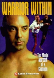 THE WARRIOR WITHIN.THE MENTAL APPROACH OF A CHAMPION
